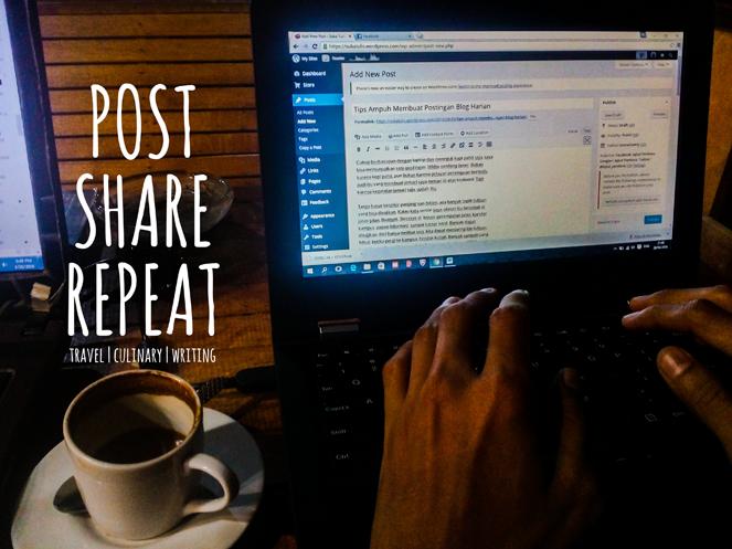 Tips Ampuh Membuat Postingan Blog Harian
